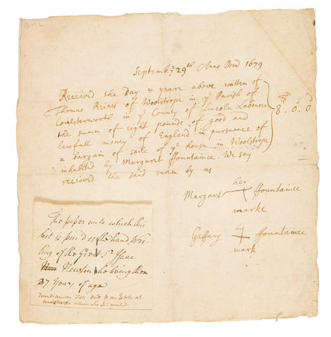 NEWTON, ISAAC. 1642-1727. Autograph Document, being a deed of sale for Margaret Fountaine on a property at Woolstrope [Woolsthorpe], his ancestral home,