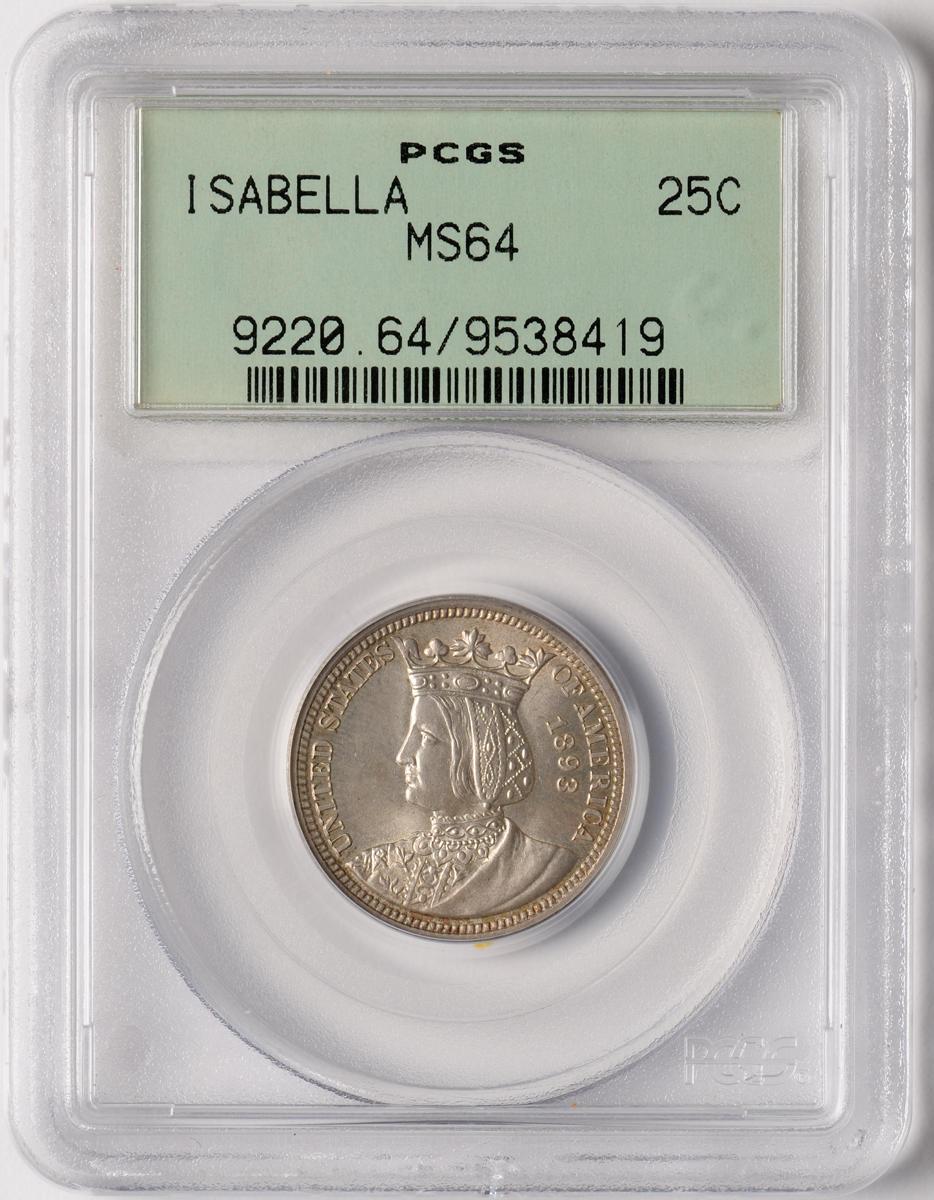 Isabella 25C MS64 PCGS