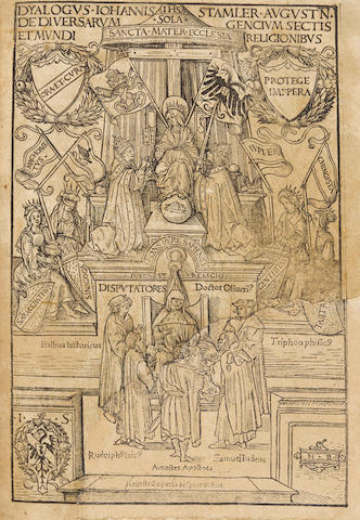 STAMLER, JOHANNES. 1578-1599. Dyalogus ... de diversarum gencium sectis et mundi religionibus. Augsburg: Erhardt Oeglin & Georg Nadler, 22 May 1508.