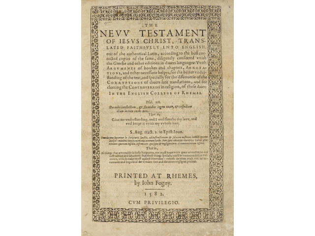 BIBLE IN ENGLISH: 1582 DOUAI-RHEIMS. The New Testament of Jesus Christ, Translated Faithfully into English.... Rheims: John Fogny, 1582.