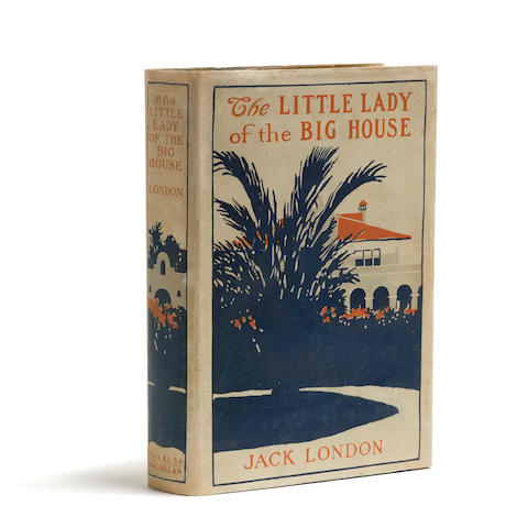 LONDON, JACK. 1876-1916. The Little Lady of the Big House. New York: The MacMillan Company, 1916.