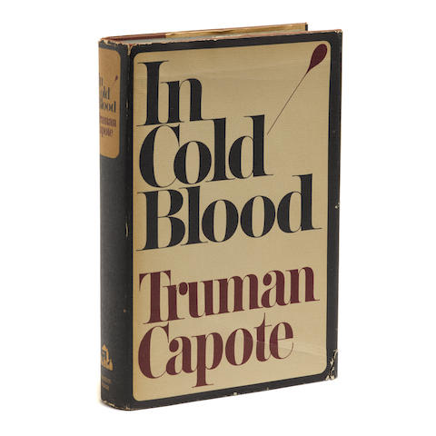 CAPOTE, TRUMAN. 1924-1984. In Cold Blood. New York: Random House, 1965.