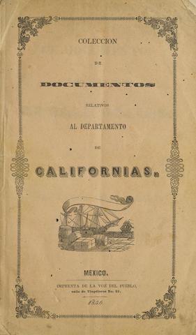 MEXICAN CALIFORNIA. CASTANARAS, MANUEL. Collecion de documentos relativos al Departamento de Caliofornias. Mexico: Voz del Pueblo, 1845 [1846 on wrapper].
