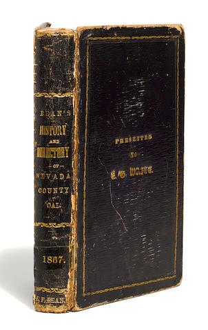 CALIFORNIA: NEVADA COUNTY DIRECTORY, 1867. BEAN, EDWIN F. Bean's History and Directory of Nevada County, California. Nevada City: Daily Gazette Book and Job Office, 1867.
