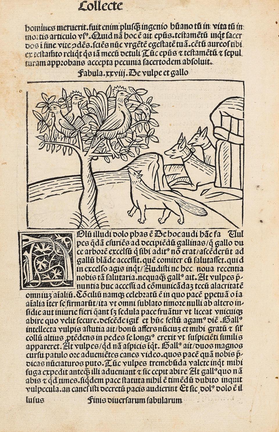 AESOP. c.620-560 B.C. [Vita et Fabulae], Latin prose version of Romulus, Franciscus Rinucius Aretinus, translator, et Fabulae, Lib. I-IV, with the metrical version of Anonymous Neveletti (i.e., Aesopus Moralisatus).  [Basel: Jacob Wolff von Pforzheim,  c.1489.]