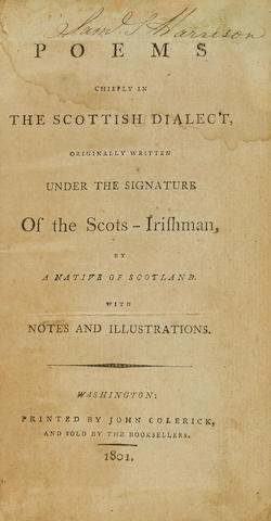 BRUCE, DAVID. Ca. 1760-1830. Poems Chiefly in the Scottish Dialect, Originally written under the Signature of the Scots-Irishman.  Washington [Pa.], John Colerick, 1801.