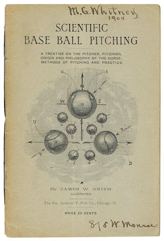 BASEBALL. Scientific Base Ball Pitching: A Treatise on the Pitcher, Pitching, Origin and Philosophy of the Curve, Methods of Pitching and Practice. Chicago: Am. Authors' P. Pub. Co., (1897).