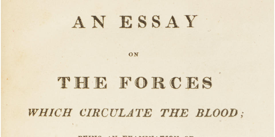 BELL, CHARLES. 1774-1842.   An Essay on the Forces which circulate the Blood; being an examination of the difference of the motions of fluids in living and dead vessels.   London: Longman, 1819.