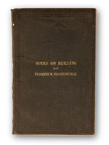 NIGHTINGALE, FLORENCE. 1820-1910. Notes on Nursing: What it is and What it is Not. London: Harrison, [1860].