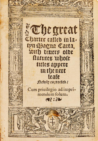 MAGNA CARTA. The Great Charter called in Latyn Magna Carta with divers old statutes.... London: Thomas Petyt, 1542.