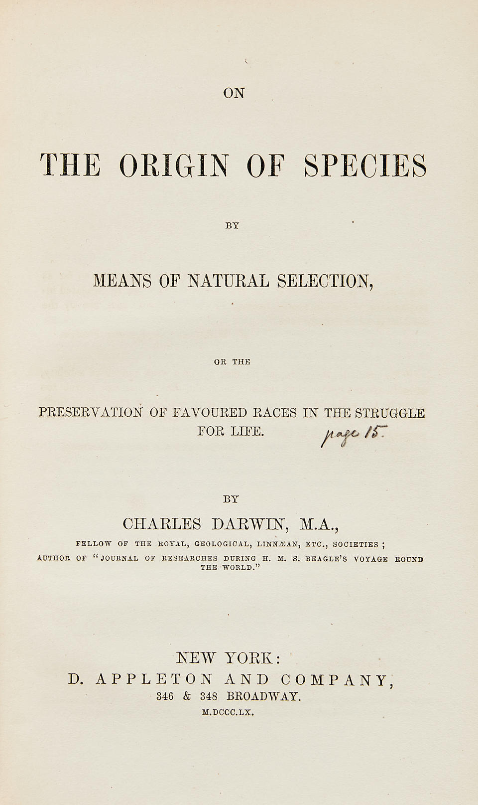 DARWIN, CHARLES. 1809-1882. On the Origin of Species by Means of Natural Selection. New York: D. Appleton & Company, 1860.