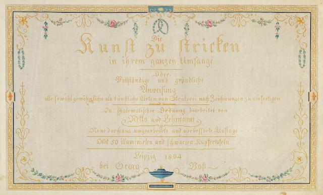 LEHMANN, F.L. & JOHANN F. NETTO. Die Kunst zu stricken in ihrem ganzen Umfange.... Leipzig: Georg Voss, 1804.