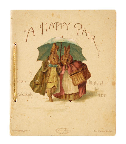 POTTER, BEATRIX. 1866-1943. Weatherly, Frederic E. A Happy Pair. London: Hildesheimer & Faulkner, and New York: Geo. C. Whitney, [1890].