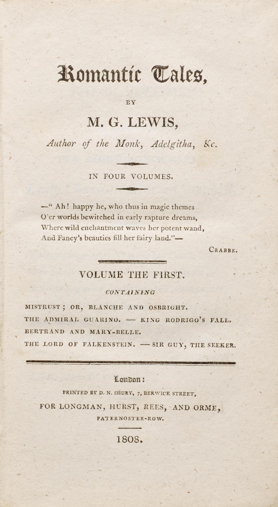 LEWIS, MATTHEW GREGORY. 1775-1818. Romantic Tales.  London: Longman, Hurst, Rees & Orme, 1808.