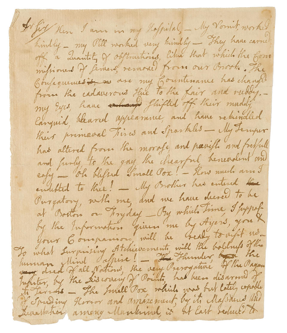 "ADAMS, JOHN. 1735-1826. Autograph Letter Signed (""J Adams""), [to Dr. Perkins?] written while in the hospital recovering from his 1764 small pox inoculation, describing his sickness, his recovery, and singing the praises of the new science,"