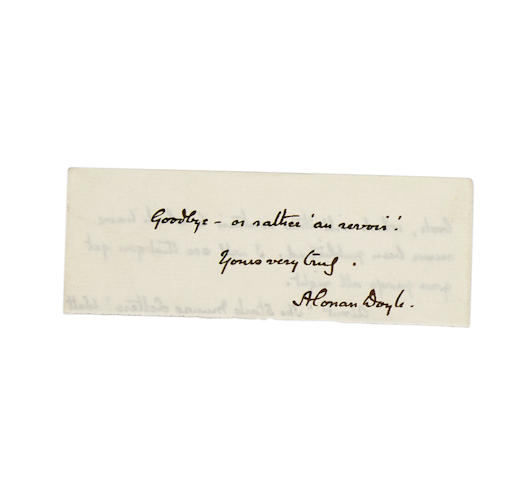 "DOYLE, SIR ARTHUR CONAN. 1859-1930. Autograph Note Signed (""Arthur Conan Doyle"") to Mr. Appleton of his American publisher,"