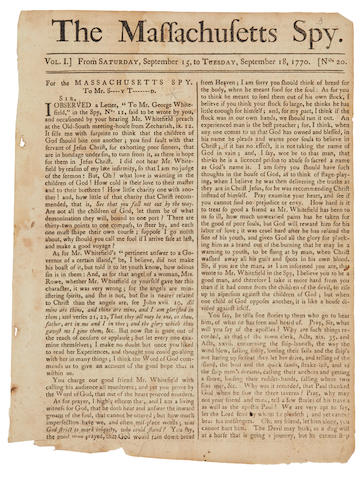 MASSACHUSETT'S SPY. Thomas, Isaiah, Printer. The Massachusetts Spy. Vol I. From Saturday, September 15, to Tuesday, September 18, 1770. [No. 20.] [Boston: Isaiah Thomas,] 1770.