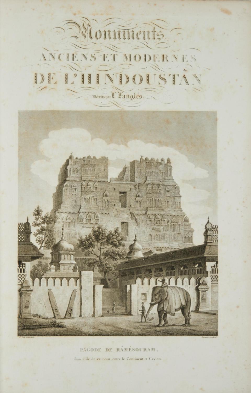 LANGLES, LOUIS MATHIEU. 1763-1824. Monuments anciens et modernes de l'Hindoustan. Paris: P. Didot, 1821.