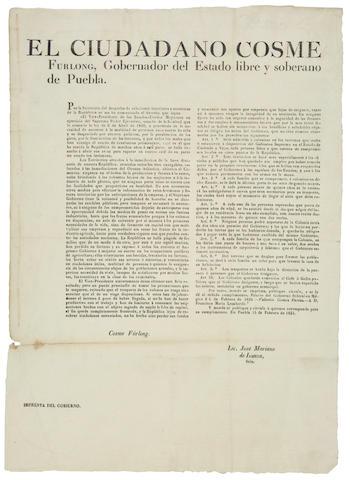 TEXAS COLONIZATION. El Ciudadano Cosme Furlong, Gobernador del Estado Libro y Soberano de Puebla.... Puebla: Imprenta del Gobierno, February 15, 1834.