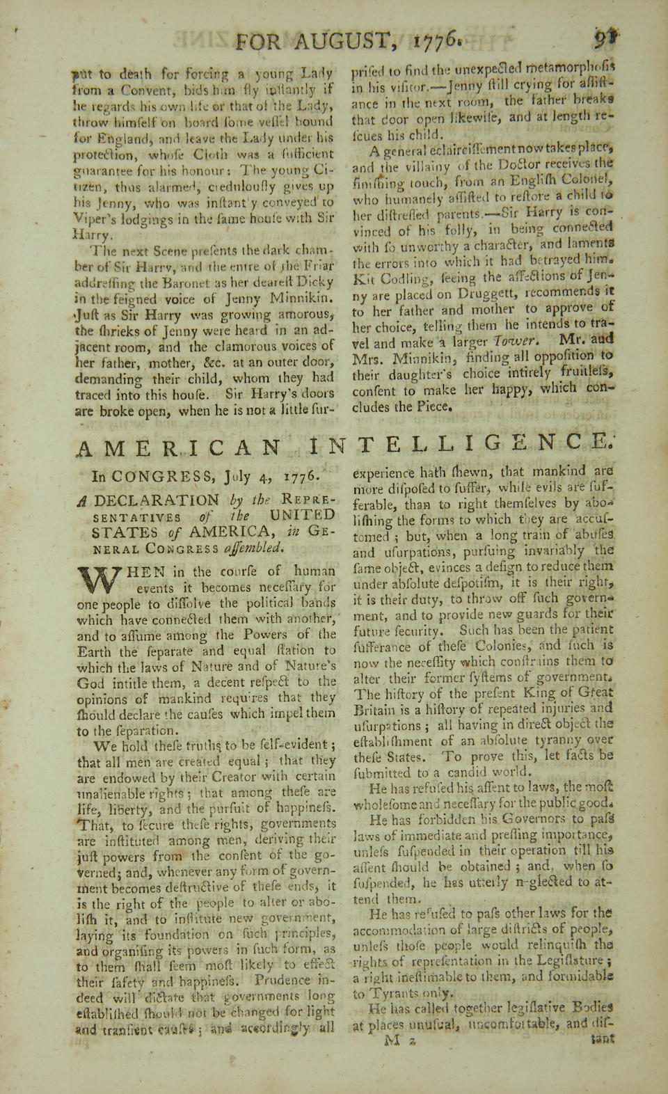 """DECLARATION OF INDEPENDENCE. """"American Intelligence: In Congress, July 4, 1776. A Declaration by the Representatives of the United States of America, in General Congress Assembled."""" in The Universal Magazine of Knowledge and Pleasure."""