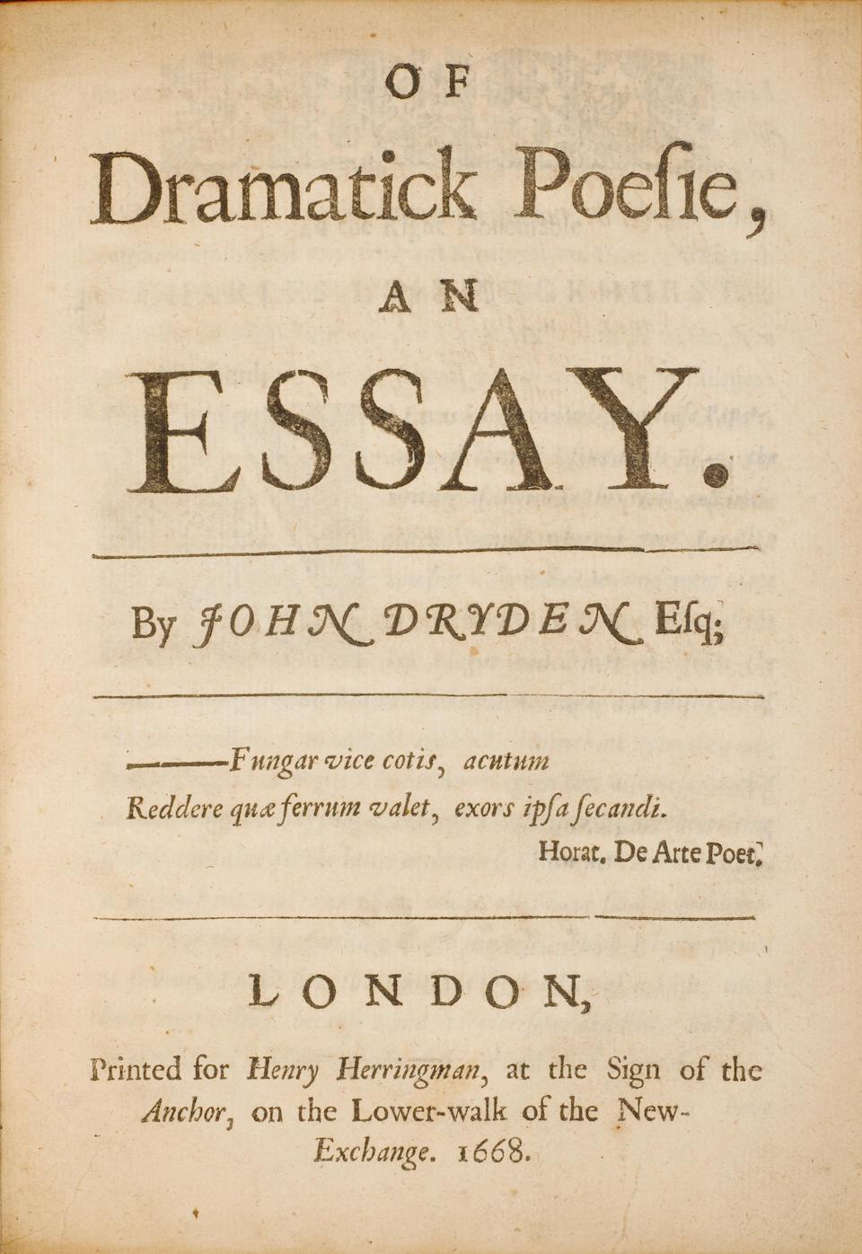 DRYDEN, JOHN. 1631-1700. Of Dramatick Poesie, an Essay. London: Henry Herringman, 1668.