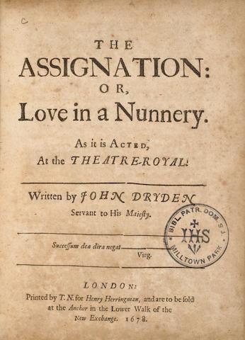 DRYDEN, JOHN. 1631-1700. The Assignation, or Love in a Nunnery. London: Henry Herringman, 1678.