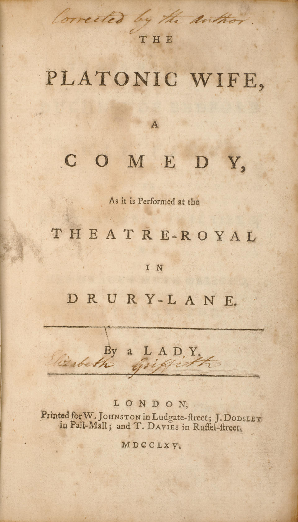 [GRIFFITH, ELIZABETH. 1727-1793.] The Platonic Wife, a Comedy. London: W. Johnston, J. Dodsley and T. Davies, 1765.