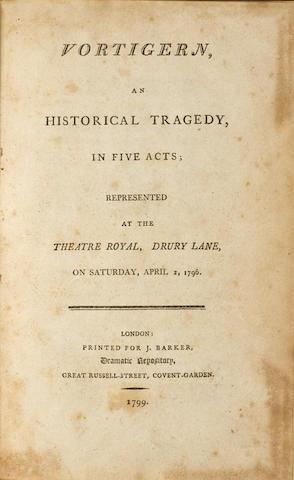 SHAKESPEAREAN FORGERIES. [IRELAND, WILLIAM HENRY. 1775-1835.] Two plays: 1. Vortigern, an Historical Tragedy. London: J. Barker, 1799.