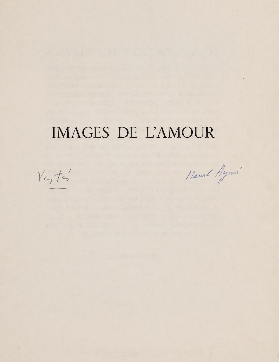 VERTES, MARCEL. 1895-1961. AYME, MARCEL. Images de l'Amour. Paris: Georges Guillot, [1957 (dated on limitation leaf)].