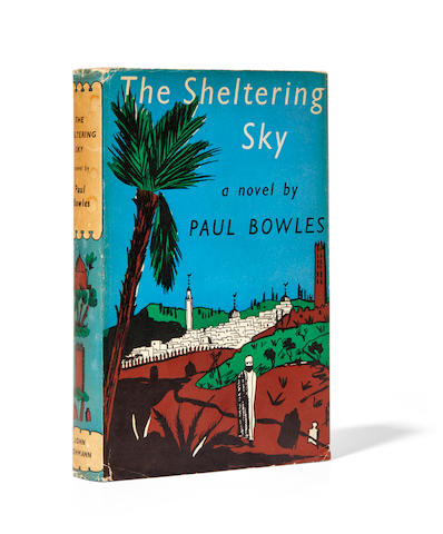 BOWLES, PAUL. 1910-1999. The Sheltering Sky. London: John Lehmann, [1949].