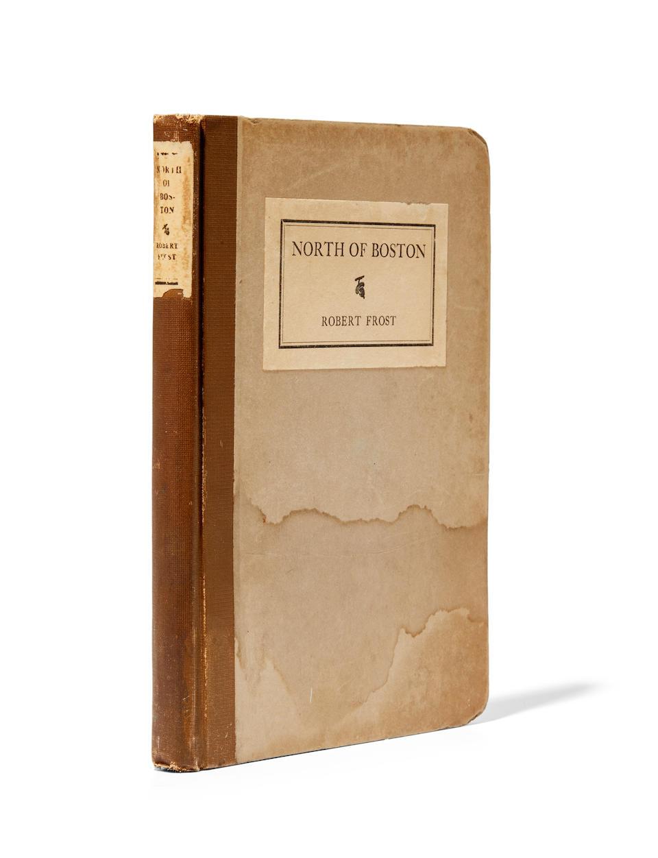 FROST, ROBERT. 1874-1963. North of Boston. New York: Henry Holt, 1914.