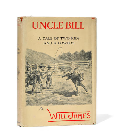 JAMES, WILL. 1892-1942. Uncle Bill: A Tale of Two Kids and a Cowboy. New York: Charles Scribner's Sons, 1932.