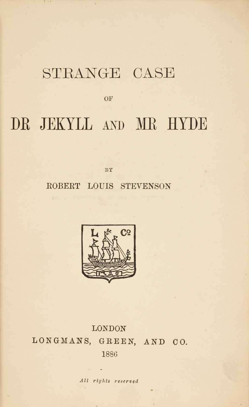 STEVENSON, ROBERT LOUIS. 1850-1894. Strange Case of Dr. Jekyll and Mr. Hyde. London: Longman, Green, and Co., 1885 [corrected in ink to 1886].