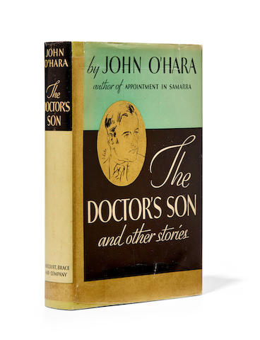O'HARA, JOHN. 1905-1970. The Doctor's Son and Other Stories. New York: Harcourt, Brace and Company, 1935.