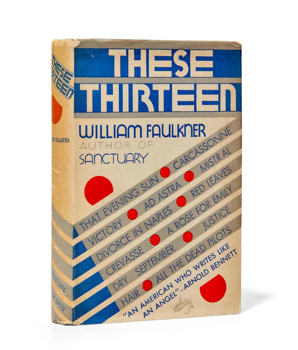 FAULKNER, WILLIAM. 1897-1962. These 13: Stories.
