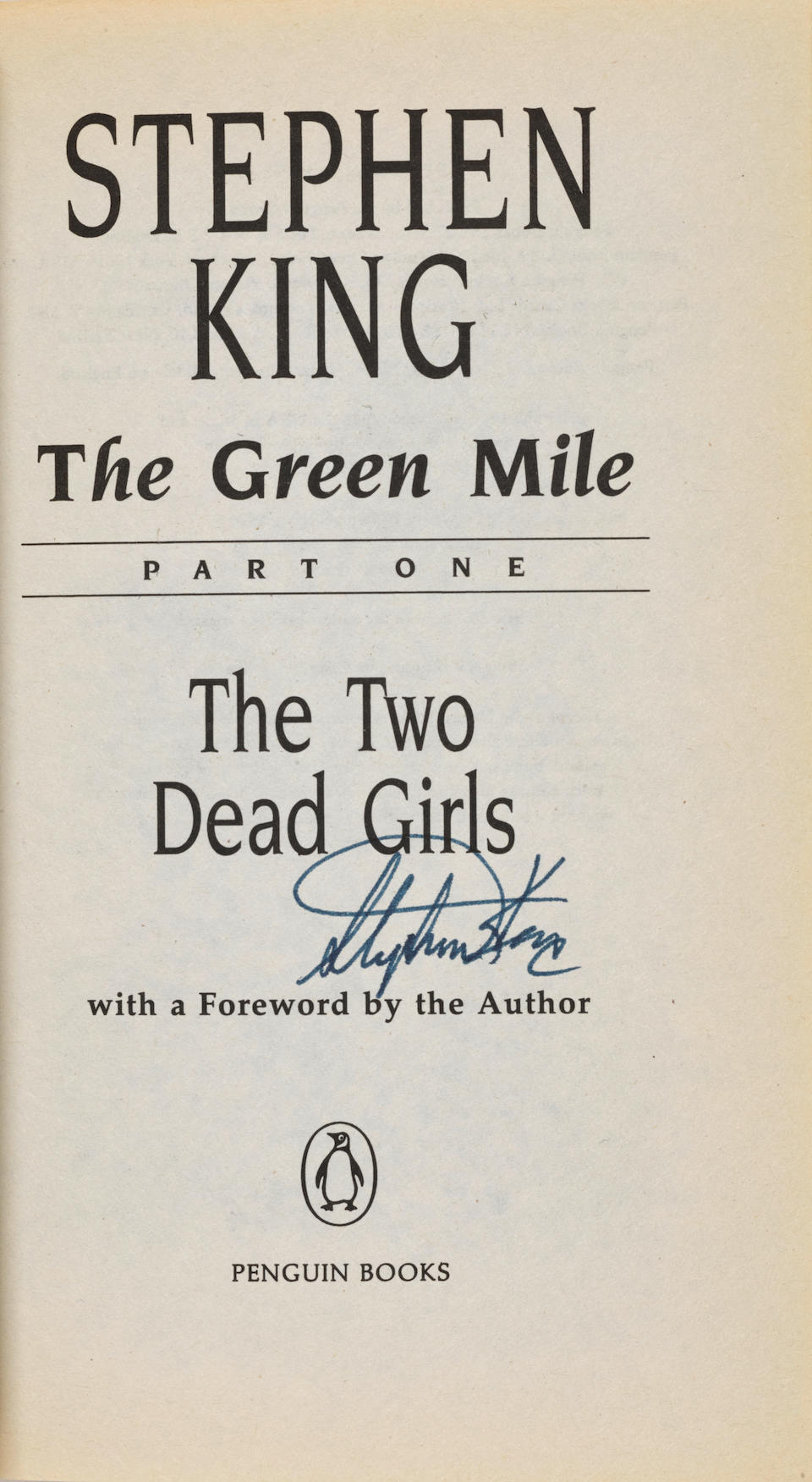 KING, STEPHEN. B.1947. The Green Mile. London: Penguin Books, 1996.