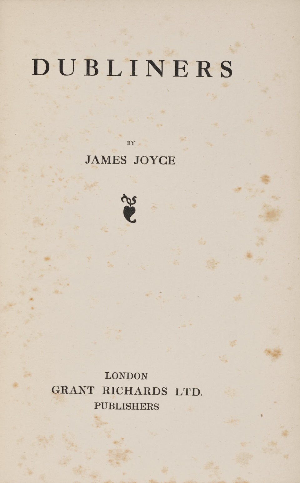 JOYCE, JAMES. 1882-1941. Dubliners.  London: Grant Richards, 1914.