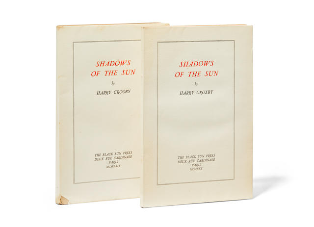 BLACK SUN PRESS. CROSBY, HARRY. 1898-1929. Shadows of the Sun. (Second and Third Series). Paris: Roger Lescaret for Black Sun Press, 1929-1930.