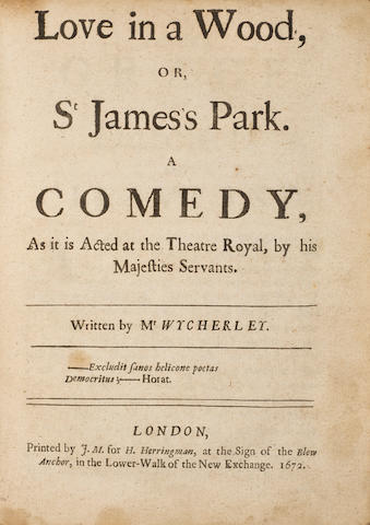 WYCHERLEY, WILLIAM. 1641-1716. Love in a Wood, or, St James's Park. A Comedy. London: H. Herringman, 1672.