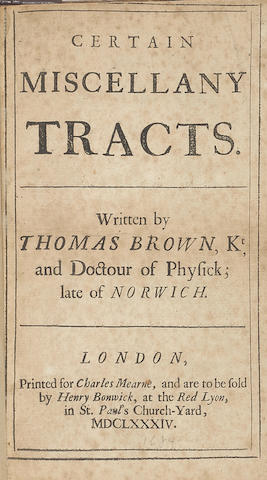 [CUSHING, HARVEY. 1869-1939.] BROWNE, THOMAS. 1605-1682. Certain Miscellany Tracts.  London: Printed for Charles Mearne, 1684.