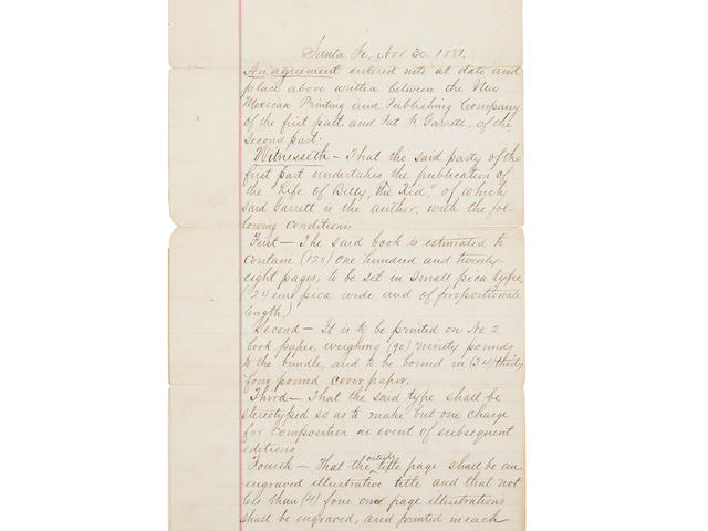 """PAT GARRETT'S CONTRACT FOR THE PUBLICATION OF THE 1881 BOOK, AUTHENTIC LIFE OF BILLY THE KID. GARRETT, PATRICK FLOYD. 1850-1908. Document Signed (""""Pat F. Garrett""""), the agreement between Garrett and the New Mexican Printing and Publishing Company for the publication of his work, 3 pp recto and verso, legal folio (conjoined at upper margin),"""